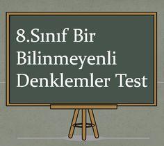 8.Sınıf Bir bilinmeyenli denklemler Testleri