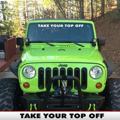 Take Your Top Off Jeep Windshield Banner by AlphaVinyl on Etsy, $5.49