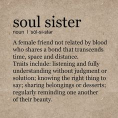 Soul Sister Quotes, Cute Sister Quotes, Best Friend Quotes Deep, Bff Quotes, True Quotes, Words Quotes, Soul Sister Tattoos, Friends Like Sisters Quotes, Best Friend Birthday Quotes