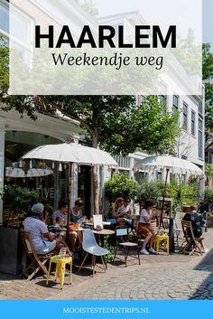 Haarlem weekend: doing fun things - Bonux Weekender, Weekend Trips, Travel Goals, Santorini, Netherlands, Holland, Amsterdam, Greece, Things To Do