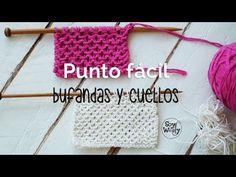 Punto fácil para tejer Bufandas y Cuellos dos agujas chicos y chicas - YouTube