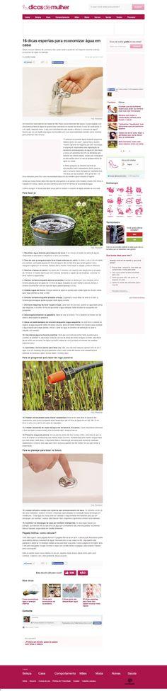 Título: 16 dicas espertas para economizar água em casa. Veículo: Dicas de Mulher. Data: 22/07/2014. Cliente: CAS Tecnologia.