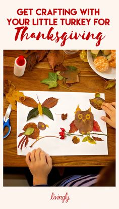 Thanksgiving crafts for kids: Get crafting with your little turkeys.