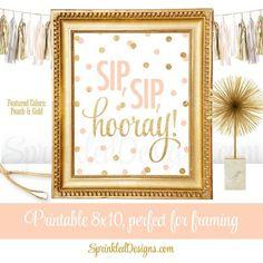 Sip Sip Hooray - Brunch Decorations, Wine Bar Cart Sign, Wine Rack Sign, Monograms & Mimosas Shower Decor, Peach Gold Glitter Printable 8x10 - http://SprinkledDesigns.com