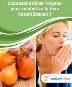 Comment utiliser l'oignon pour combattre la toux naturellement ?   L'oignon est l'un des ingrédients naturels qui peut nous aider à accélérer la guérison de la toux et d'autres affections respiratoires. Cantaloupe, Fruit, Health, Young Living Congestion, Onion, Natural Remedies, Flu, Health Care, Salud