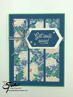 Stampin' Up! Many Mates Get Well for the Happy Inkin' Thursday Blog Hop | Stamp With Sue Prather Healing Hugs, Making Greeting Cards, Get Well Soon, Get Well Cards, Flower Cards, Stampin Up Cards, Note Cards, Birthday Cards, Card Making
