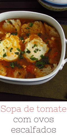 Do not have time? Want to make a quick recipe for dinner? This tomato soup with poached egg is perfect? It's nutritious, tasty and easy to prepare! Try this delicious soup! Quick Dinner Recipes, Top Recipes, Breakfast Recipes, Cooking Recipes, Healthy Recipes, Soup Dish, Portuguese Recipes, Food Goals, Latest Recipe