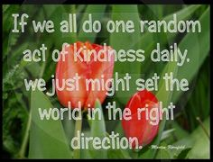 Random Act of Kindness - Quote