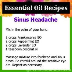 doTERRA essential oils for sinus headache Doterra Essential Oils, Natural Essential Oils, Essential Oil Diffuser, Essential Oil Blends, Essential Oils For Sinusitis, Sinus Pressure Essential Oils, Yl Oils, Doterra Oils For Headaches, Essential Oil Sinus Headache