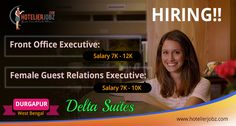 Attention folks!!! Delta Suites, Durgapur is in urgent requirement of following positions. Free Accommodation and Free Duty Meals will be provided Full details and application link here:https://goo.gl/8uMsaz