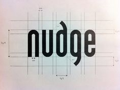 Nudge logo... I think this could have also had another rendition with some more space between certain letters showing an actually nudge or bump.