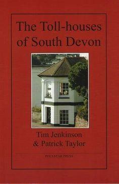 The Toll-houses of South Devon, http://www.amazon.co.uk/dp/1907154019/ref=cm_sw_r_pi_awdl_oOrGtb02BM5Z9
