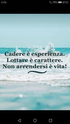 Inspirational Phrases, Motivational Quotes, Beatiful People, Foto Poster, Italian Quotes, Take Me Out, Haiku, Self Help, Positive Vibes
