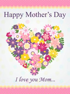 68 best mothers day cards images on pinterest happy mothers day send free flower heart happy mothers day card to loved ones on birthday greeting cards by davia its free and you also can use your own customized m4hsunfo