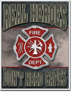 Real Heroes Firemen Tin Sign