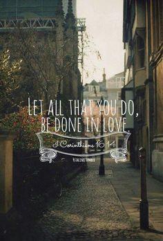 1 Coríntios 16:14 Hagan todo con amor.