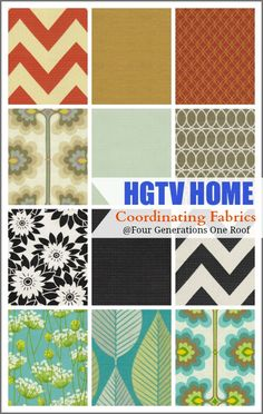 Gorgeous fabric coordinates by HGTV HOME - Four Generations One Roof