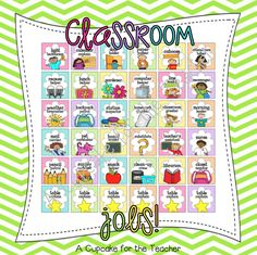 TONS of classroom jobs to choose from!