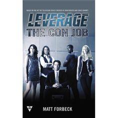 Amazon.com: The Con Job (A Leverage Novel) (9780425253830): Matt Forbeck, Electric Entertainment: Books