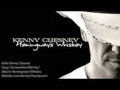 Kenny Chesney- Somewhere with you