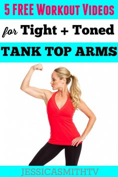 5 Free Workout Videos for Tight and Toned Tank Top Arms - The best fitness exercises for women