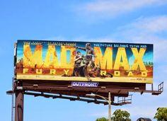 Mad Max Fury Road movie billboard Vine Street