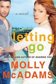 The Lovely Books: Blog Tour Review & Giveaway- Letting Go by Molly McAdams