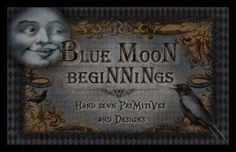 Blue Moon Beginnings