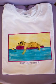 Golden Retriever Summer Like you Mean it T shirt by JennysDogArt, $15.00