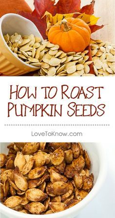 Pumpkin seeds are packed with nutrients like protein, healthy fats, fiber, and vitamins - and roasting leftover seeds from pumpkin carving makes the perfect heart-healthy snack for any occasion. Varying the flavor of roasted pumpkin seeds means you'll never get tired of this nutritious treat. | How to Roast Pumpkin Seeds from #LoveToKnow