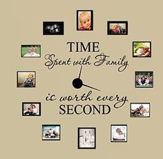 "Time Spent with Family Is Worth Every Second #3, Wall Decal Home Decor 6"" X 17"" and 4"" X 17"" - - Amazon.com"
