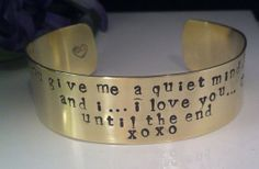 Hand Stamped Brass Cuff You give me a quiet by QuietMindDesigns, $25.00