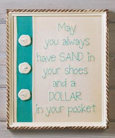 Love this Sand Dollar Button 'Sand in Your Shoes' Stitchery Wall Art on #zulily! #zulilyfinds