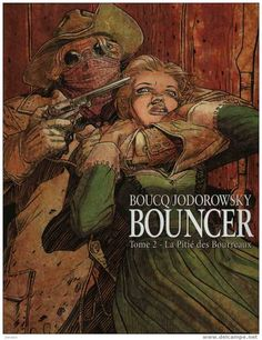 Bouncer, tome 2 : la Pitié des Bourreaux / Boucq & Jodorowsky - 2002