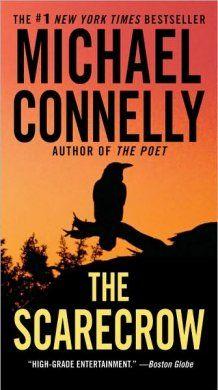 MichaelConnelly.com | The Scarecrow (2009). Extraordinario. Recién leído en catalán (L'espantaocells)