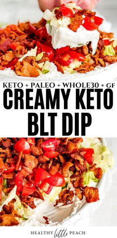 This Keto BLT Dip has all the amazing flavors of a real BLT. It's base is a dairy free mixture of cream cheese and sour cream and topped with lettuce, tomatoes and crumbled bacon. Use cucumbers for dipping! Keto, Paleo, DF and Whole30. #ketodip #ketoappetizers #ketorecipes #whole30 #paleo #dairyfree #appetizers #bltdip