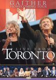 Bill and Gloria Gaither and Their Homecoming Friends: Live from Toronto [DVD] [English]