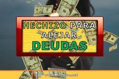 Te enseño el Poderoso, Urgente y Rápido Hechizo para Alejar y Eliminar las deudas. Podrás pagar las deudas de forma rápida. Funciona 100% Comienza HOY mismo.