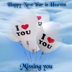 Happy New Year In Heaven Missing You