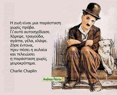 Untitled Deep Words, True Words, Words Of Wisdom Quotes, Me Quotes, Charlie Chaplin, Live Laugh Love, Greek Quotes, Picture Quotes, Quote Pictures