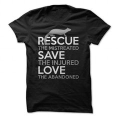Spiffy pet T shirts...  Rescue Save Love Ferrets ADOPT!