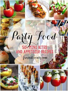 Mini Bites + Party Food|Best Recipes for Mini Bites and Awesome Appetizers  @frostedevents Frosted Events