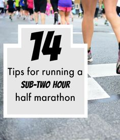 14 Tips to run a sub two hour half #marathon (or any PR). #running