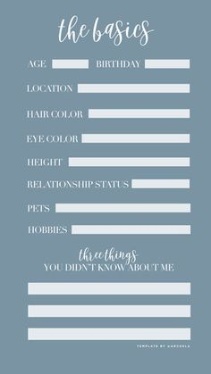 The Basics Questionnaire / Instagram Story Template - Engage with your followers by sharing something personal and fun! Save this photo to your phone, fill out, and upload to Instagram stories, make sure you tag me (@archela) so I can see your answers! Love to get to know you ♡
