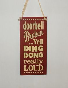 DOORBELL broken yell DING DONG really loud by TheGoodLifeSigns