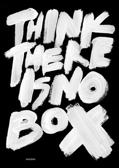 Creative hand lettering quote think there is no box, is this some kind of reference to the Matrix movie and the spoon? Love the big bold brush lettering love it. Cool Words, Wise Words, Typographie Fonts, Motivacional Quotes, Girly Quotes, Music Quotes, Plakat Design, Design Graphique, Brush Lettering