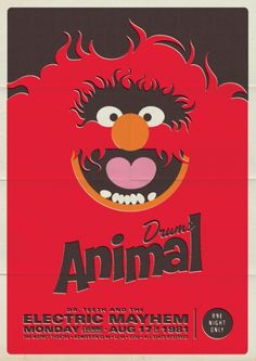 Retro Muppet concert posters....Animal