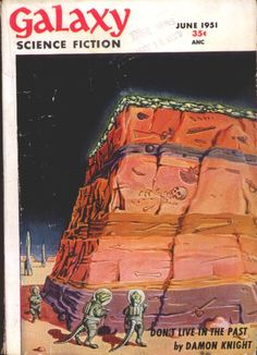 ED EMSHWILLER - Relics of an Extinct Race - 1st published cover - June 1951 Galaxy Science Fiction