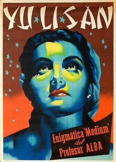 Yu Li San Enigmatic Medium of Profesor Alba Original Spanish Magic Poster  Date: ca 1959