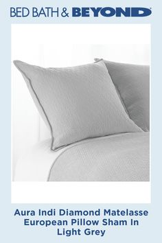 Give your bed an effortless update with the Aura Indi Diamond Matelasse European Pillow Sham. The subtle diamond weave design adds dimension as this all-cotton pillow sham infuses your space with sophistication. Grey Pillow Cases, Pillow Shams, Bed Pillows, European Pillows, Sewing Pillows, Aesthetic Bedroom, Cotton Pillow, Decorative Pillows, India